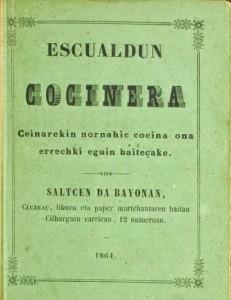 Escualdun cocinera: euskarazko lehen errezetategia